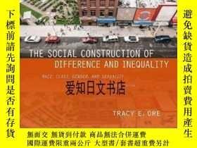 二手書博民逛書店【罕見】The Social Construction of Difference and Inequality