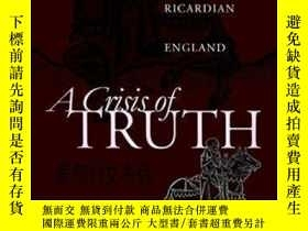 二手書博民逛書店【罕見】A Crisis Of Truth: Literature And Law In Ricardian En