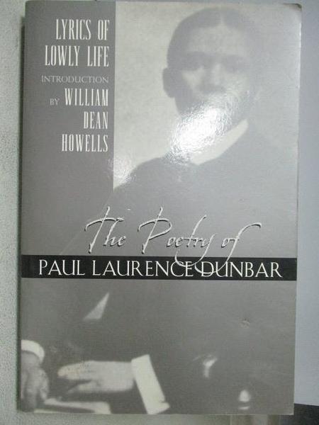 【書寶二手書T4/原文書_MNR】Lyrics of Lowly Life_Paul Laurence Dunbar