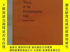 二手書博民逛書店The罕見Theory of the Electromagnetic FieldF【封皮有個口子,內頁幹凈】Y