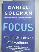 【書寶二手書T1/原文書_MDQ】Focus: The Hidden Driver of Excellence_Daniel Goleman