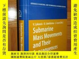 二手書博民逛書店Submarine罕見Mass Movements and Their Consequences: 3rd Int