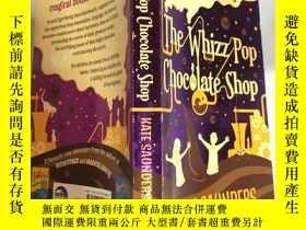 二手書博民逛書店The罕見Whizz Pop Chocolate Shop:時尚流行巧克力店,,Y200392