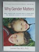 【書寶二手書T9/原文小說_GJF】Why Gender Matters_Sax, Leonard