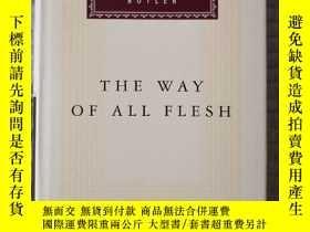 二手書博民逛書店The罕見Way Of All Flesh 眾生之路 Samuel Butler 塞繆爾·巴特勒 everyman