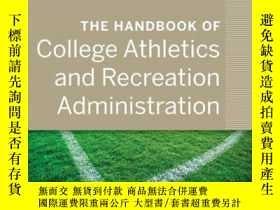 二手書博民逛書店The罕見Handbook of College Athletics and Recreation Adminis