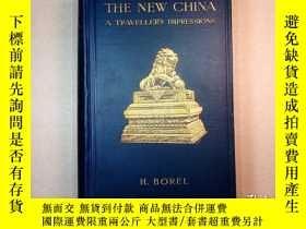 二手書博民逛書店1912年《新中國》英文版(The罕見New China: A Traveller s Impressions)[