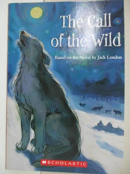 【書寶二手書T7/原文小說_HHZ】The Call of the Wild(野性的呼喚)(書+CD)_Jack London
