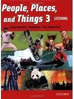 二手書博民逛書店 《People, Places, and Things Listening: Student Book 3》 R2Y ISBN:0194743527│Lougheed