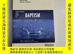 二手書博民逛書店Understanding罕見Four Views on Baptism(平裝庫存)Y6318 Thomas