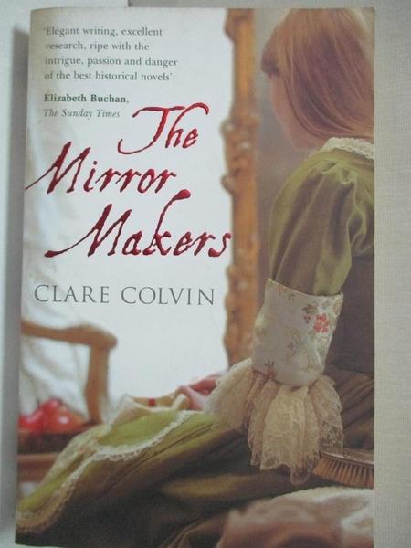 【書寶二手書T9/原文小說_COM】The Mirror Makers_Clare Colvin