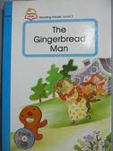 【書寶二手書T1/語言學習_JKC】The Gingerbread Man_附光碟
