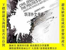 二手書博民逛書店【罕見】2013年出版 Civil Disobedience a