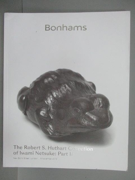 【書寶二手書T7/收藏_QCT】Bonhams_The Robert S. Huthart…Part II