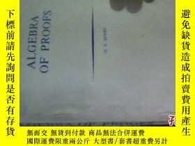 二手書博民逛書店ALGEBRA罕見OF PROOFS【證明代數】4953 M.E