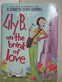 【書寶二手書T1/少年童書_HHY】Lily B. on the Brink of Love_Kimmel, Elizabeth Cody