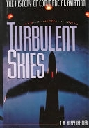 二手書博民逛書店《Turbulent Skies: The History of Commercial Aviation》 R2Y ISBN:0471109614