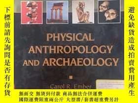 二手書博民逛書店physical罕見anthropology and archa