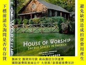 二手書博民逛書店House罕見of Worship: Sacred Spaces