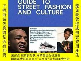 二手書博民逛書店The罕見Incomplete: Highsnobiety Guide To Street Fashion And