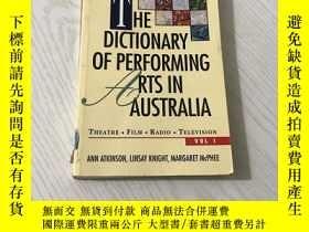 二手書博民逛書店the罕見dictionary of performing arts in australiaY20850 a