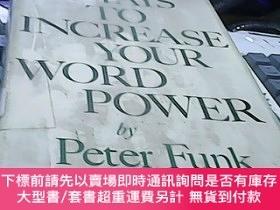 二手書博民逛書店IT罕見PAYS TO INCREASE YOUR WORD POWER BY PETER FUNKY1447