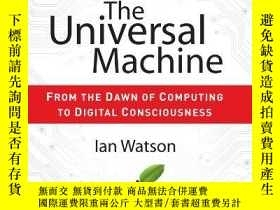 二手書博民逛書店The罕見Universal Machine: From the Dawn of Computing to Dig