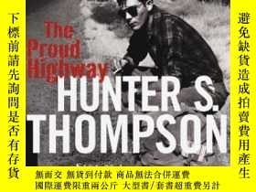 二手書博民逛書店Proud罕見HighwayY255562 Hunter S. Thompson Villard 出版199