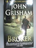 【書寶二手書T7/原文小說_NKT】The Broker: A Novel_John Grisham