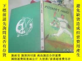 二手書博民逛書店PITCHER S罕見CHOICE投手的選擇Y14847 PIT