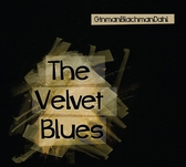 停看聽音響唱片】【CD】GinmanBlachmanDahl:The Velvet Blues