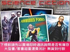 二手書博民逛書店Science罕見Fiction Movie Posters: The Fantastic Chronicle o