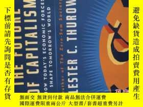 二手書博民逛書店THE罕見FUTURE OF CAPITALISM(32開平裝本