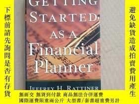 二手書博民逛書店GETTING罕見STARTED AS A Financial Planner 財務規劃師入門(英文原版 精裝)奇