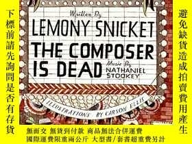 二手書博民逛書店The罕見Composer Is DeadY256260 Lemony Snicket Harpercolli