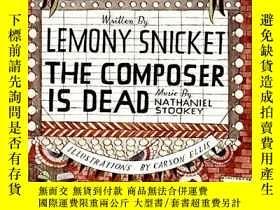 二手書博民逛書店The罕見Composer Is DeadY256260 Lemony Snicket Harpercolli