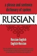 二手書博民逛書店《Dictionary of Spoken Russian: Russian-English, English-Russian》 R2Y ISBN:0486204960