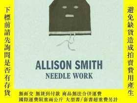 二手書博民逛書店Allison罕見Smith: Needle WorkY360448 Allison Smith Washin