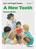 二手書博民逛書店 《Start with English Readers: Grade 1 A New Tooth》 R2Y ISBN:0194337871│RosemaryBorder
