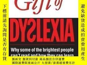 二手書博民逛書店Gift罕見Of Dyslexia: Why Some Of The Brighest People Can t