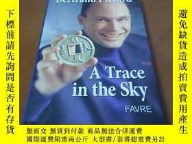 二手書博民逛書店A罕見TRACE IN THE SKY天空中的痕跡Y267886