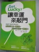 【書寶二手書T8/心理_IJW】Get Lucky!讓幸運來敲門_薩瑞莎.張,  趙敏、陳景玉