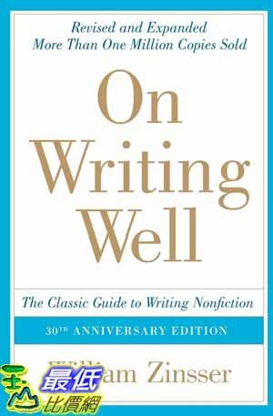 [104美國直購] 2015 美國暢銷書排行榜 30th Anniversary Edition: The Classic Guide to Writing Nonfiction
