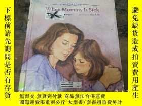 二手書博民逛書店when罕見mummy is sickY271632 kay l