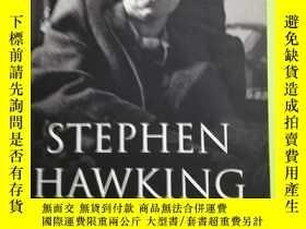 二手書博民逛書店Stephen罕見Hawking: His life and work(為避免爭議,定為八品)Y146830