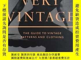 二手書博民逛書店Very罕見Vintage: The Guide to Vintage Patterns and Clothing
