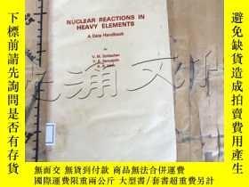 二手書博民逛書店Nuclear罕見Reactions in Heavy Elem