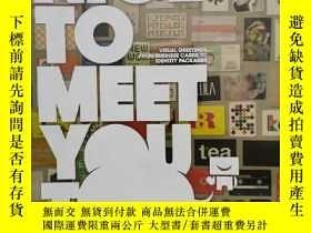 二手書博民逛書店Nice罕見To Meet You Too: Visual Gr