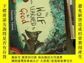 二手書博民逛書店the罕見wolf who learned to be good 學會做好人的狼.Y180897