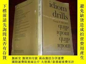 二手書博民逛書店IDIOM罕見DRILLS【外文原版書見圖】E9Y744 出版1